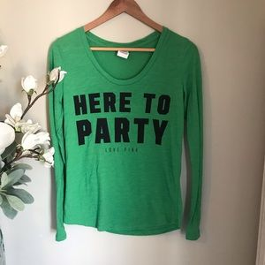 "VS PINK Long Sleeve ""Here to Party"" Shirt, Size XS"